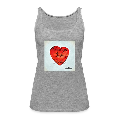 Empatizar - Camiseta de tirantes premium mujer
