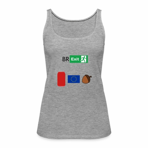 Can EU nut ? - Women's Premium Tank Top
