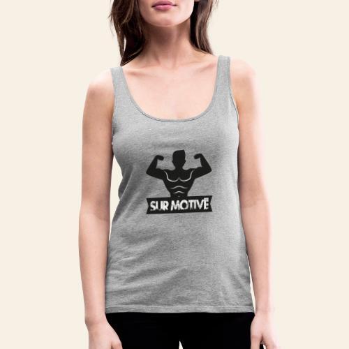 tshirt salle sport humour surmotive - Débardeur Premium Femme