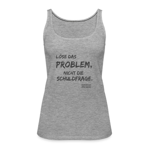 löse das problem - Frauen Premium Tank Top