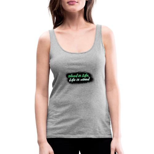 Weed is Life, Life is wired - Frauen Premium Tank Top