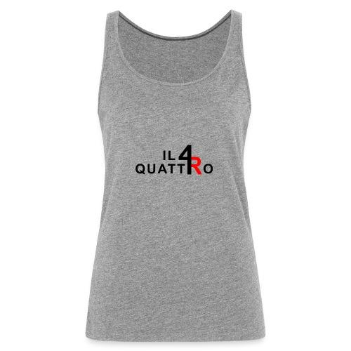 il quattro - Camiseta de tirantes premium mujer