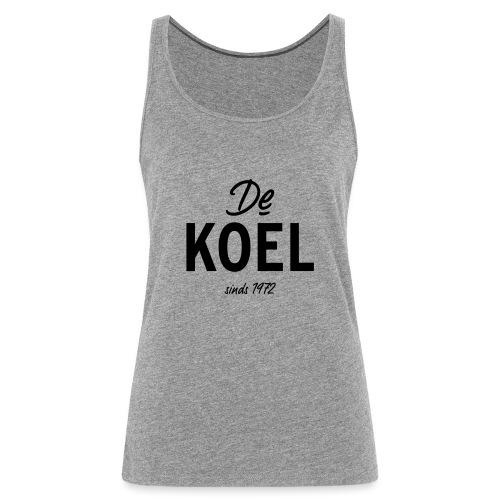 De Koel - Vrouwen Premium tank top