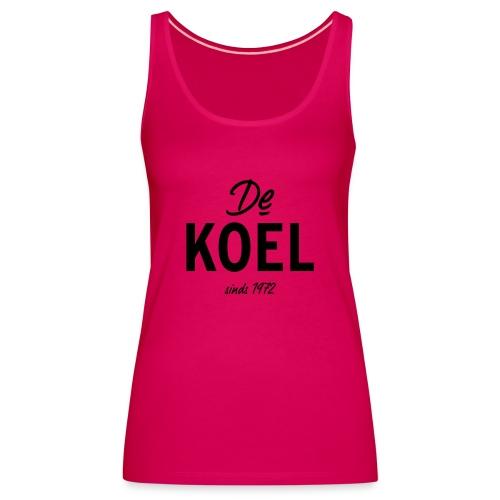 De Koel - Frauen Premium Tank Top