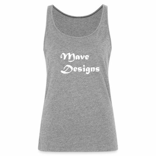Mave Designs Org - Vrouwen Premium tank top