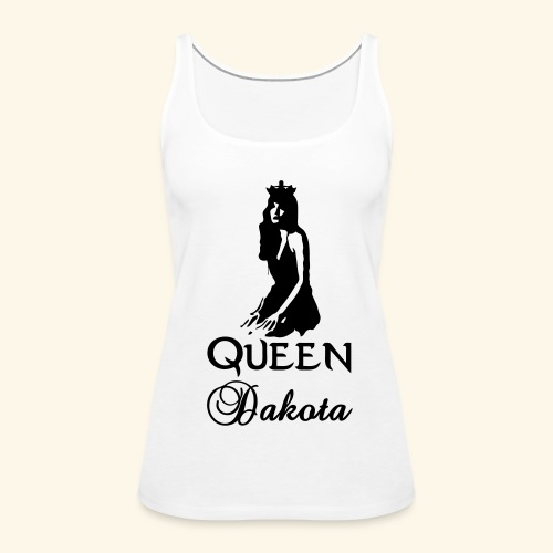 Queen Dakota - Women's Premium Tank Top