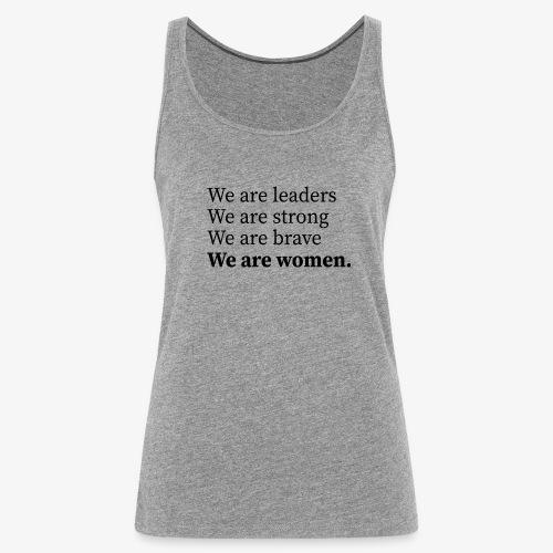 We are women, Wir sind Frauen - Frauen Premium Tank Top