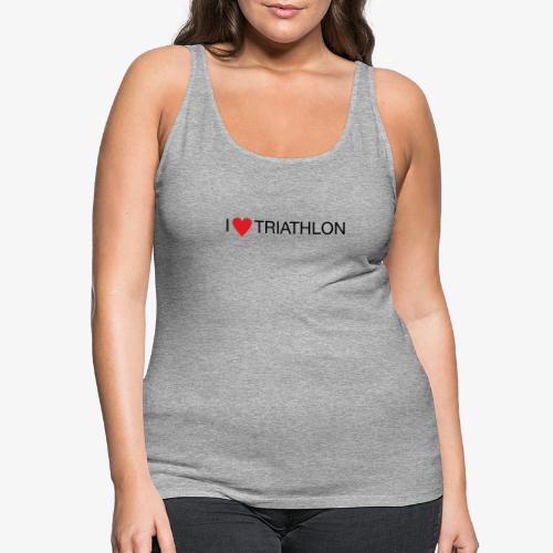 I LOVE TRIATHLON - Frauen Premium Tank Top