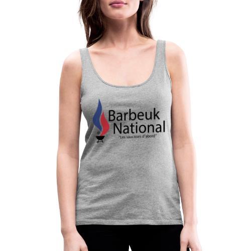 BARBEUK NATIONAL - Débardeur Premium Femme