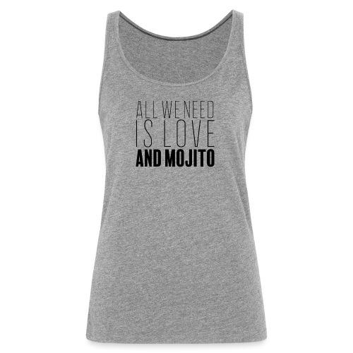 Love and Mojito - Débardeur Premium Femme