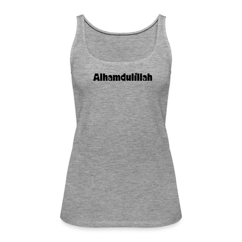 Alhamdulillah - Women's Premium Tank Top