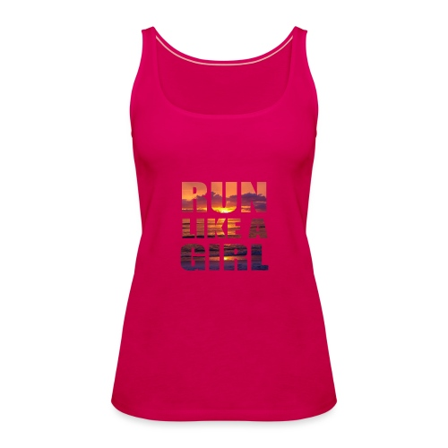run like a girl @RUNNINGFORCE - Frauen Premium Tank Top
