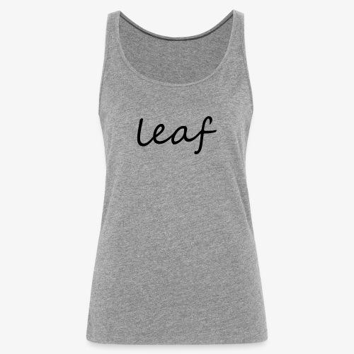 leaf her - Tank top damski Premium