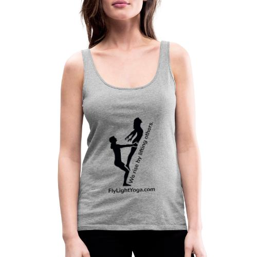 AcroYoga: We rise by lifting others. - Women's Premium Tank Top