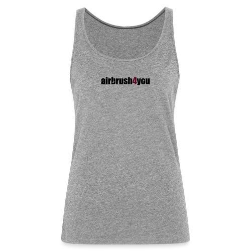 Airbrush 4 You - Frauen Premium Tank Top