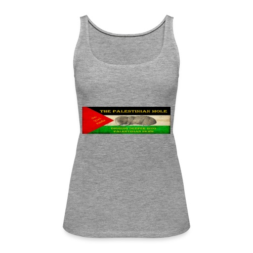 The Palestinian Mole - Women's Premium Tank Top