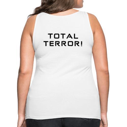 Black Negant logo + TOTAL TERROR! - Dame Premium tanktop
