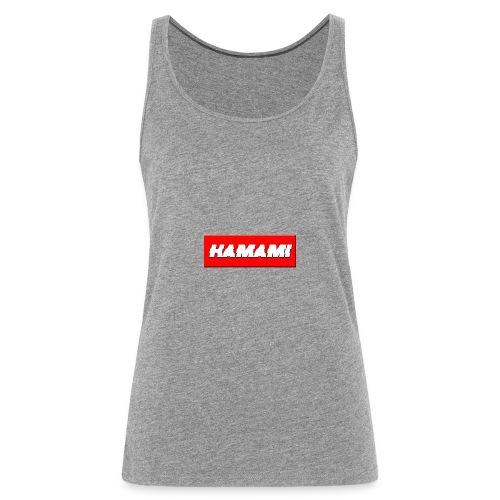 HAMAMI - Canotta premium da donna