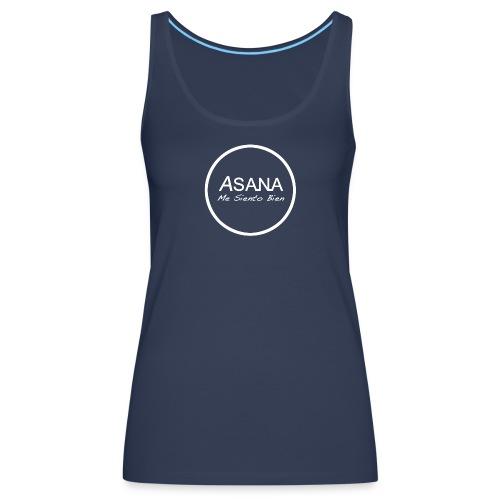 Centro ASANA . Me Siento Bien! - Camiseta de tirantes premium mujer