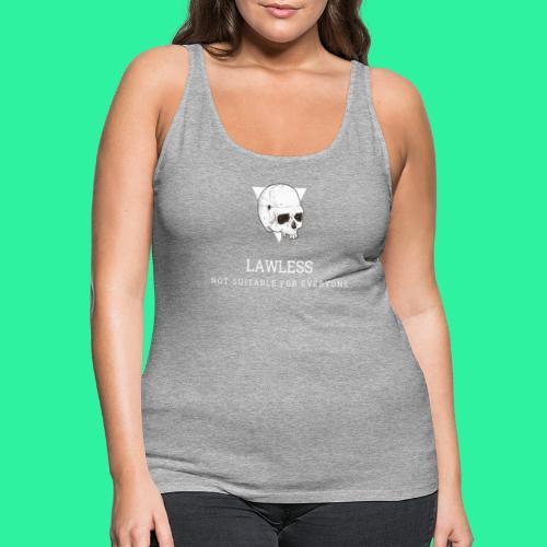 LAWLESS - Frauen Premium Tank Top