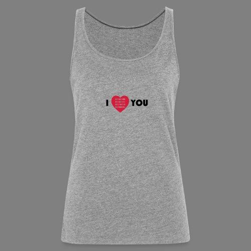 i love you - Frauen Premium Tank Top