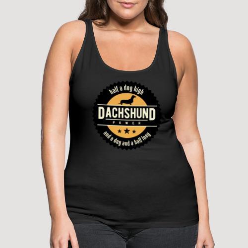 Dachshund Power - Vrouwen Premium tank top