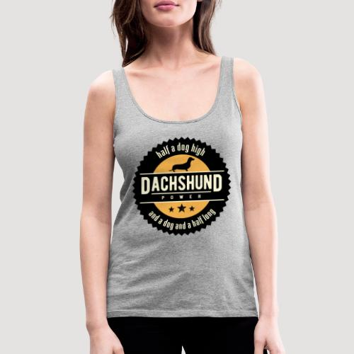 Dachshund Power - Vrouwen Premium tank top