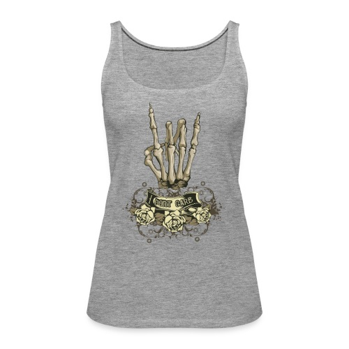 I dnt care - Camiseta de tirantes premium mujer