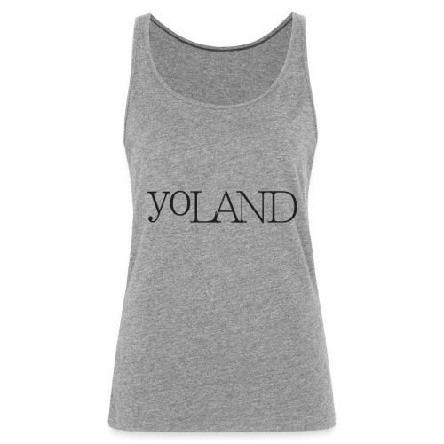 Yoland sans fond - Débardeur Premium Femme