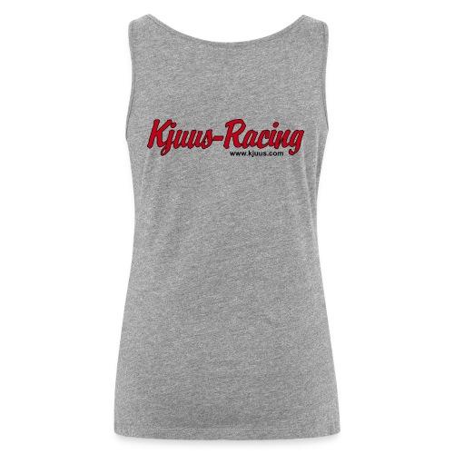 Kjuus-Racing - Premium singlet for kvinner