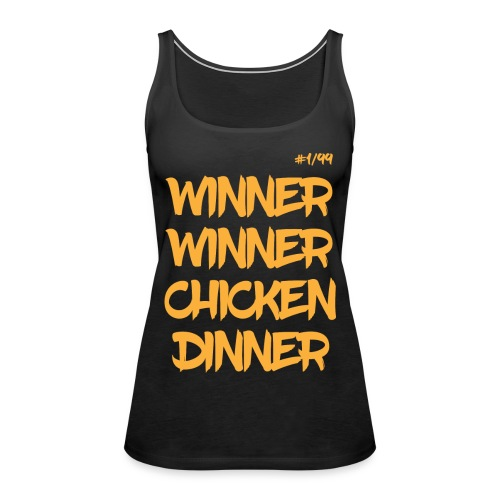 Winner Winner Chicken Dinner Gold - Women's Premium Tank Top