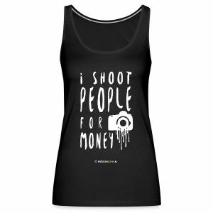 I shoot people! - Vrouwen Premium tank top