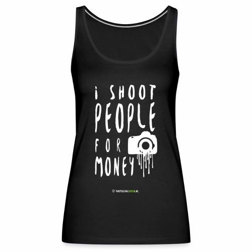 I shoot people! - Women's Premium Tank Top