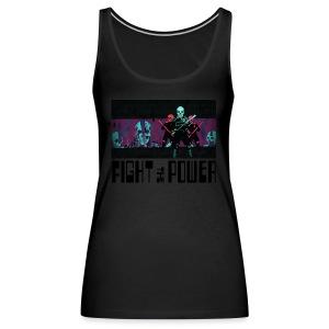 Fight The Power - Women's Premium Tank Top