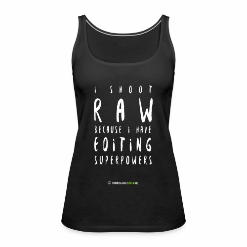 I shoot RAW - Vrouwen Premium tank top