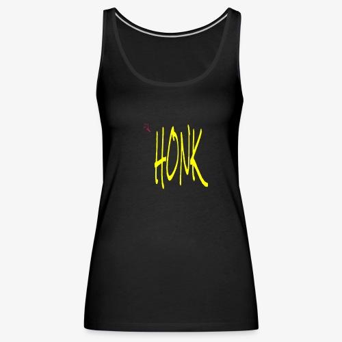 HONK - Women's Premium Tank Top