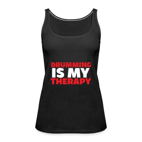 drumming therapy - Women's Premium Tank Top