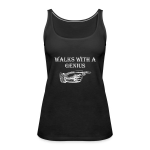 Walks With a Genius - Premium singlet for kvinner