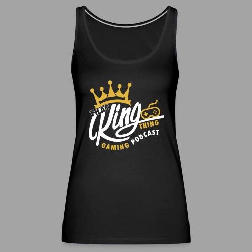 That King Thing Logo - Women's Premium Tank Top