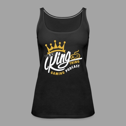 That King Thing Logo - Women's Premium Tank Top