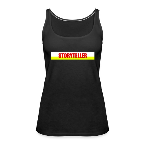 Storyteller - Frauen Premium Tank Top