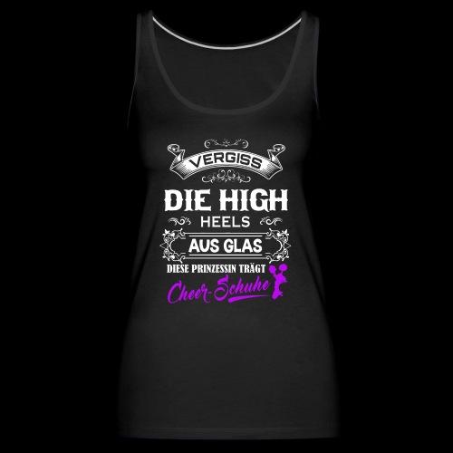 Cheerschuhe statt High-Heels - Frauen Premium Tank Top