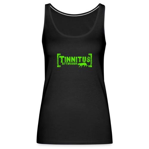 Tinnitus Afterhour - Frauen Premium Tank Top