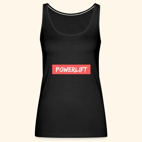 POWERLIFT - Débardeur Premium Femme