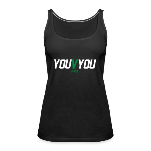 youVyou motivational fitness T-Shirt - Women's Premium Tank Top