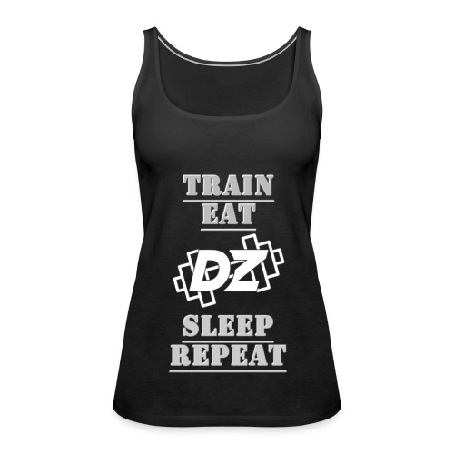 Train, Eat, Sleep, Repeat - Trainingsmotivation - Frauen Premium Tank Top