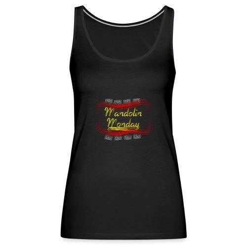 Mandolin Monday - Women's Premium Tank Top