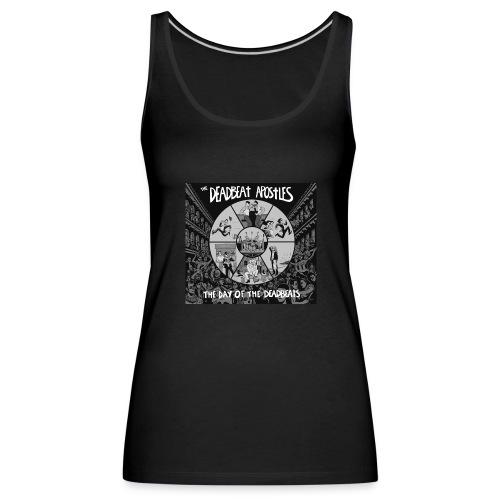 The Day Of The Deadbeats - Women's Premium Tank Top