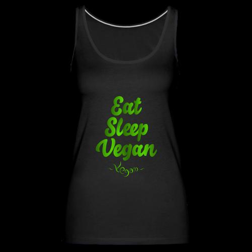 Eat Sleep Vegan - Naisten premium hihaton toppi