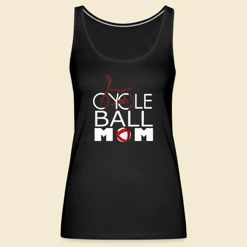 Radball | Cycle Ball Mom - Frauen Premium Tank Top